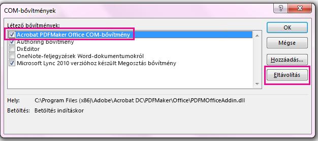 Jelölje be az Acrobat PDFMaker Office COM-bővítmény jelölőnégyzetét, és kattintson az Eltávolítás gombra.