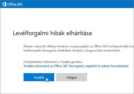 Képernyőkép az e-mail-forgalom hibaelhárítójának első lapjáról, amelyen a Tovább gomb van kiválasztva