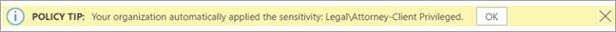 Képernyőkép egy automatikusan alkalmazott érzékenységi címkére vonatkozó házirend-tippről