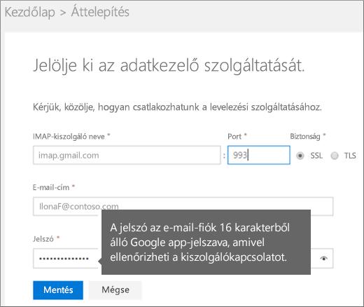 A csatlakozáshoz töltse ki az IMAP-kiszolgáló és a fiók adatait