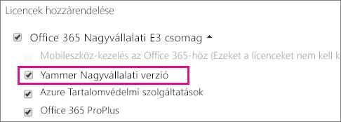 Képernyőkép az Office 365 Felügyeleti központ Licencek hozzárendelése csoportjáról a hozzárendelhető Yammer Nagyvállalati verzió licenccel.