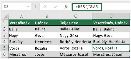 """használja az =B2&"""", """"&A2 függvényt a szöveg összefűzéséhez, például Vezetéknév, Keresztnév"""