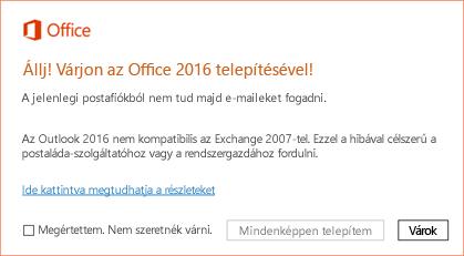 Hiba: Állj! Várjon az Office 2016 telepítésével!