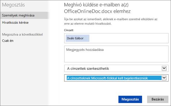 """Képernyőkép: """"A címzetteknek Microsoft-fiókkal kell bejelentkezniük"""" beállítást megjelenítő Megosztás párbeszédpanel"""