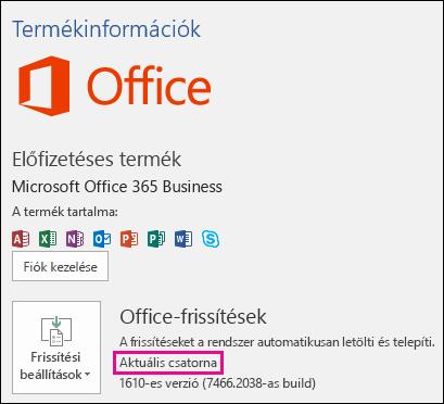 Aktuális csatornás Office 365 Vállalati verziós előfizetés termékfiókadatai