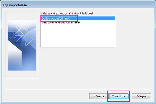 Az importáláshoz válassza az Outlook-adatfájl (.pst) lehetőséget