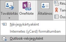 Az Outlook Névjegy lapjának Műveletek csoportjában válasza a Továbbítás elemet, majd válasszon a lehetőségek közül.