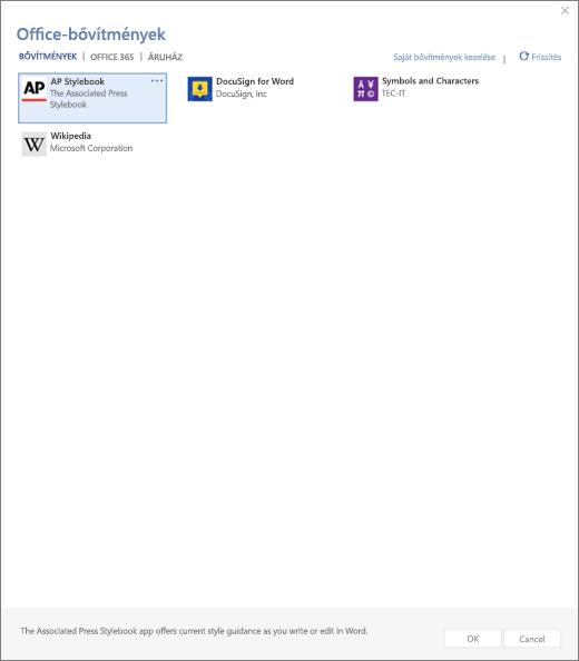 Képernyőkép jeleníti meg a saját bővítmények hol jelennek meg a felhasználó bővítmények az Office-bővítmények lap fülére. Jelölje ki a bővítmény elindítani. Is elérhető találhatók a beállítások kezelése a bővítményeket vagy a frissítés.