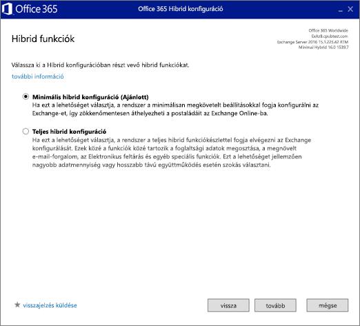 A Hibrid funkciók lapon válassza a hibrid minimumkonfigurációs lehetőséget