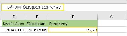 """= (DÁTUMTÓLIG (D13; értéket E13; """"d"""")/7) és eredmény: 122,29"""