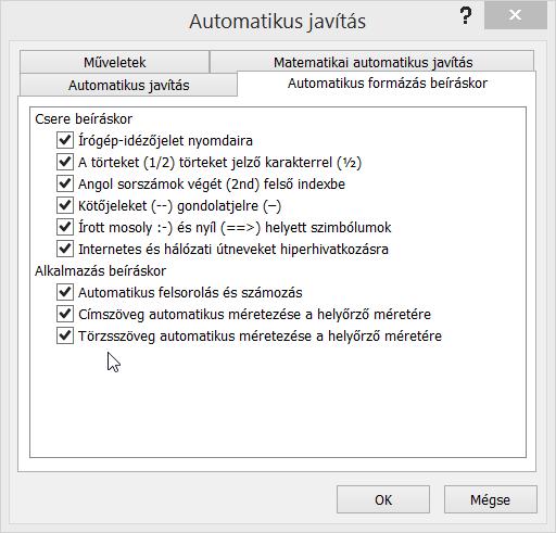 Az automatikus formázás beíráskor lap beállításai