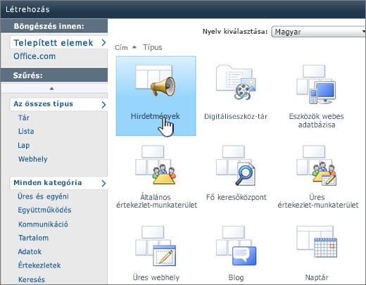 SharePoint 2010 – Lista vagy dokumentumtár létrehozása lap, a Hirdetmények csempe kiemelve