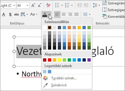 A szöveg színének megváltoztatása a betűszín-beállításokkal