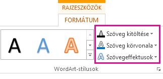 A WordArt-stílusok csoport a Rajzeszközök – Formátum lapon