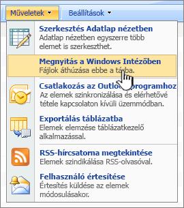 A Megnyitás a Windows Intéző parancs a Műveletek csoportban