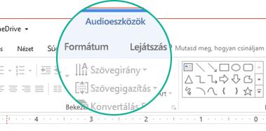 Dián lévő hangklip kijelölésekor megjelenik a menüszalagon az Audioeszközök csoport, benne a Formátum és a Lejátszás lappal.