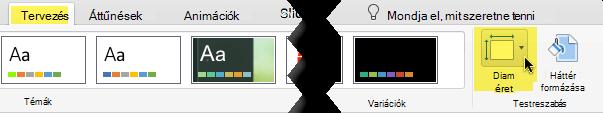 A dia mérete gombra az eszköztáron a Tervezés lap jobb szélén található