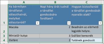 Felmérésben szereplő kérdések és válaszok kinyomtatásához jelölje ki a válaszokat tartalmazó cellákat.