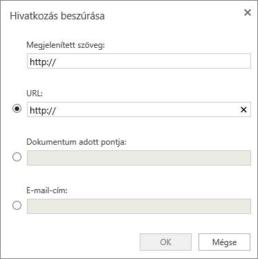 Képernyőkép a Hivatkozás beszúrása párbeszédpanelről, amelyen beírhatja a megjelenítendő szöveggel kapcsolatos információkat és egy URL-címet, valamint megadhat egy helyet a dokumentumban, illetve egy e-mail-címet