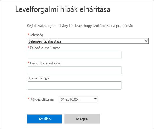 Képernyőkép az e-mail-forgalom hibaelhárítójának szövegbeviteli területéről A rendszergazdáknak ki kell választaniuk egy tünetet, valamint fel kell venniük egy feladó vagy egy címzett e-mail-címét, mielőtt a Tovább gombot választva elindíthatnák a hibaelhárítót.
