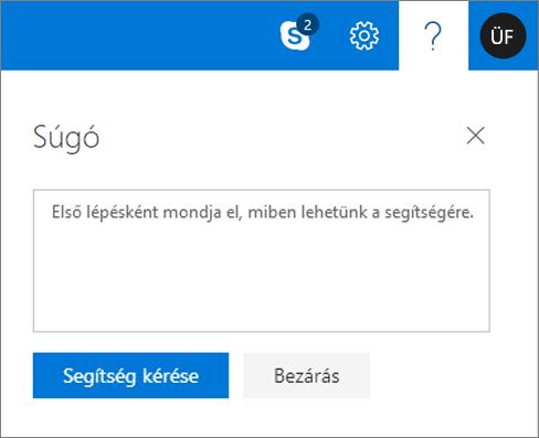 A képernyőképen a Súgó párbeszédpanel, ahol adja meg a problémát adatait, és válassza a Súgó kérése gombra.