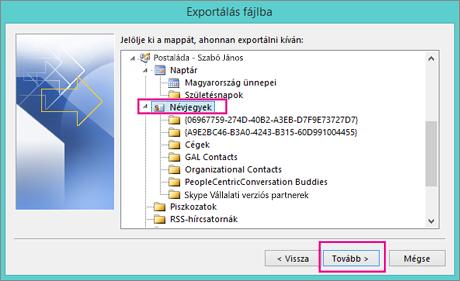 Jelölje ki az exportálandó névjegyeket.