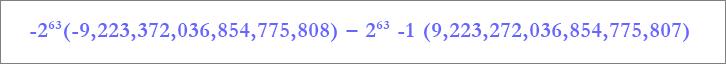 A Nagy méretű szám adattípus tartománya