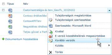 LeGördülő lista SharePoint-fájlhoz. A korábbi verziók elem van kiválasztva.