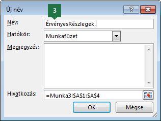 Itt adhat nevet a legördülő lista elemeinek az Excelben