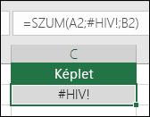 Az Excel #HIV! hibát jelenít meg, ha érvénytelen egy cellahivatkozás