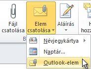 A menüszalag Outlook-elem csatolása parancsa