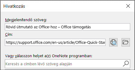 Képernyőkép a OneNote hivatkozási párbeszédpaneljéről. Két kitöltendő mezőt tartalmaz: Megjelenítendő szöveg és Cím.