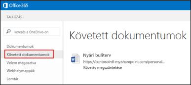 Képernyőkép: az Office365-ben követett OneDrive Vállalati verziós dokumentumok.