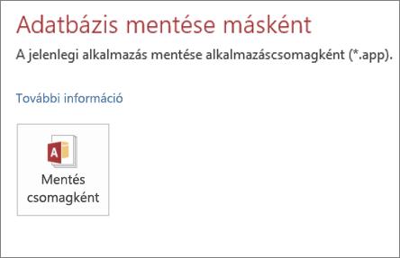 """A """"Mentés másként"""" képernyő helyszíni Access-alkalmazásokhoz tervezett """"Mentés csomagként"""" lehetősége"""