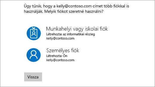A képernyőn megjelenő utasítás a használni kívánt fiók kiválasztására