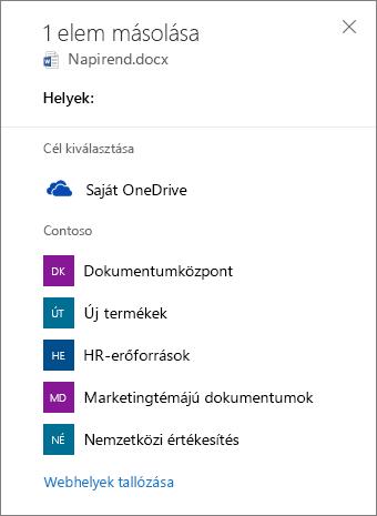 Képernyőkép: a célhely kiválasztása a OneDrive Vállalati verzióban lévő fájlok SharePoint-webhelyre történő másolásakor.