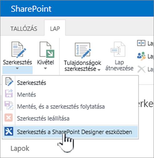 Jelölje ki a SharePoint Designer a Szerkesztés menüben