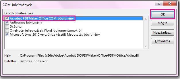 Jelölje be az Acrobat PDFMaker Office COM-bővítmény jelölőnégyzetét, és kattintson az OK gombra.