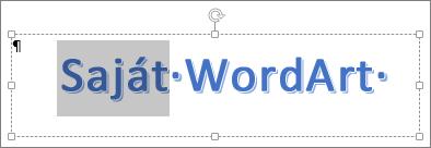 Részben kijelölt WordArt-szöveg