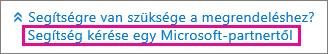 A Segítség kérése egy Microsoft-partnertől lehetőség választása