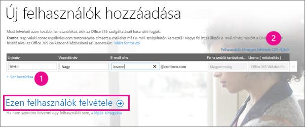 Felhasználók felvétele az Office 365-ös bérlői fiókba