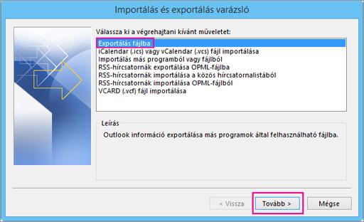 Válassza az Exportálás fájlba lehetőséget.