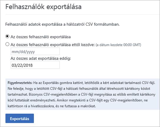 A Yammer Felhasználók exportálása menüjének beállításai – Minden felhasználó exportálása vagy Minden felhasználó exportálása innentől kezdve (dátum)