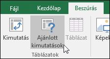 Ha azt szeretné, hogy az Excel készítse el a kimutatást, válassza a Beszúrás > Ajánlott kimutatások elemet
