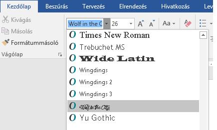 Az új betűtípus megjelenik a Word betűtípuslistájában.
