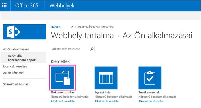 Ha új dokumentumtárat szeretne felvenni, válassza a Saját appjai lapon a Dokumentumok fület.