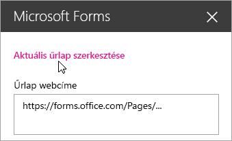 Egy meglévő űrlap aktuális lapjának szerkesztése a Microsoft Forms kijelző ablaktábláján.