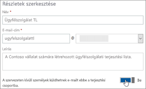 Képernyőkép: A szervezeten kívüli személyek küldhetnek e-mailt ebbe a terjesztési csoportba – bekapcsoló gomb