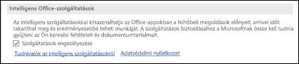 Nyissa meg a Fájl > Beállítások > Általános lapot az intelligens szolgáltatások engedélyezéséhez vagy letiltásához.