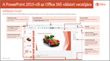 A PowerPoint 2010-ről az Office 365-re való áttérést ismertető útmutató miniatűrje